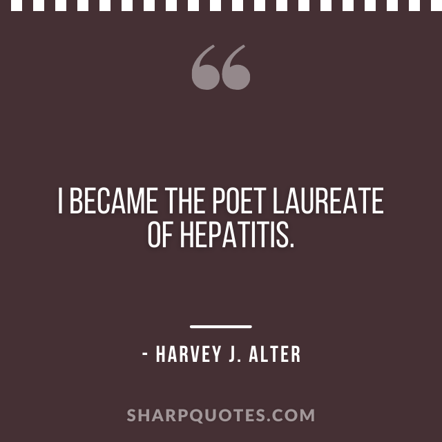 science quotes harvey j alter