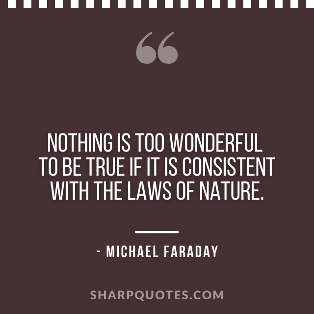science quotes michael faraday