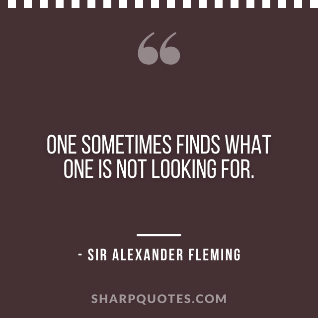 science quotes Sir Alexander Fleming