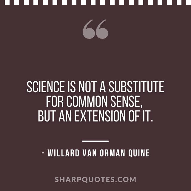 science quotes willard van orman quine