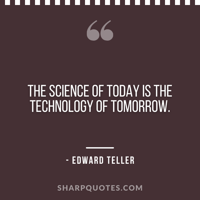 science quotes edward teller