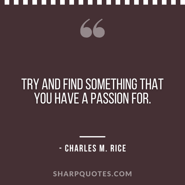 science quotes charles m rice